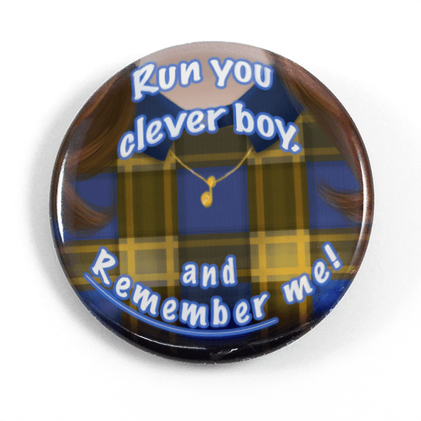 Clara Oswald Run You Clever Boy 15 Pinback Button Or Magnet